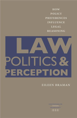 Law, Politics, & Perception: How Policy Preferences Influence Legal Reasoning (Hardcover): ...