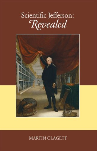 Scientific Jefferson Revealed ** S I G N E D **: Clagett, Martin