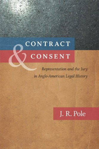 Contract & Consent: Representation and the Jury in Anglo-American Legal History (Hardcover): ...