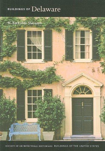 Buildings of Delaware (Paperback): W. Barksdale Maynard