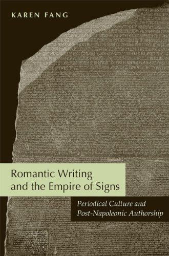 9780813928746: Romantic Writing and the Empire of Signs: Periodical Culture and Post-Napoleonic Authorship