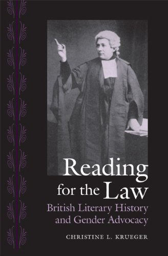 Reading for the Law: British Literary History and Gender Advocacy (Victorian Literature and Culture Series) (0813928931) by Krueger, Christine L.