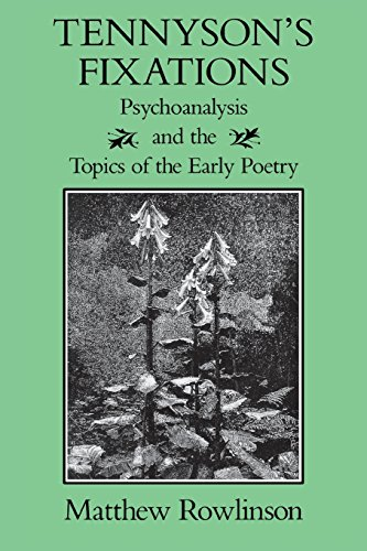 9780813929415: Tennyson's Fixations: Psychoanalysis and the Topics of the Early Poetry (Victorian Literature and Culture Series)