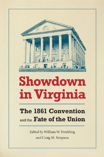 9780813929644: Showdown in Virginia: The 1861 Convention and the Fate of the Union