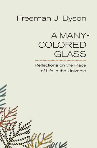 9780813929736: A Many-Colored Glass: Reflections on the Place of Life in the Universe
