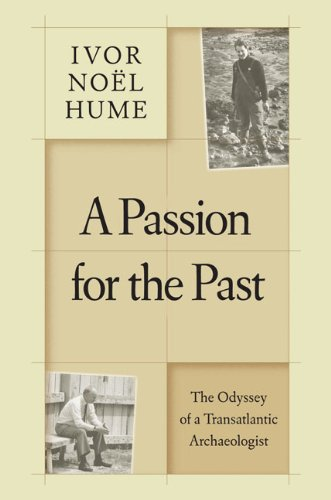 9780813929774: A Passion for the Past: The Odyssey of a Transatlantic Archaeologist