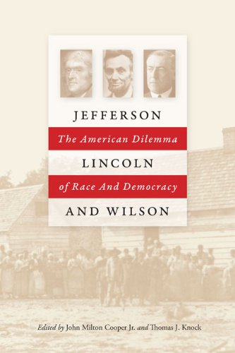 9780813930046: Jefferson, Lincoln, and Wilson: The American Dilemma of Race and Democracy