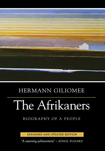 9780813930558: The Afrikaners: Biography of a People (Reconsiderations in Southern African History)