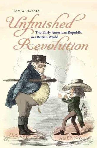 9780813930688: Unfinished Revolution: The Early American Republic in a British World (Jeffersonian America)