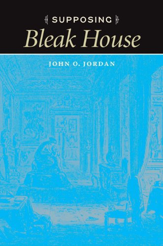 Supposing Bleak House (Hardcover): John O. Jordan