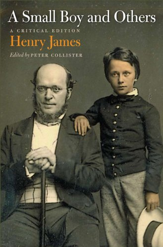 A Small Boy and Others: A Critical Edition (Paperback): Henry Jr. James