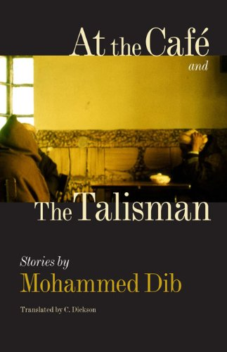 At the Café and The Talisman (CARAF Books: Caribbean and African Literature translated from ...