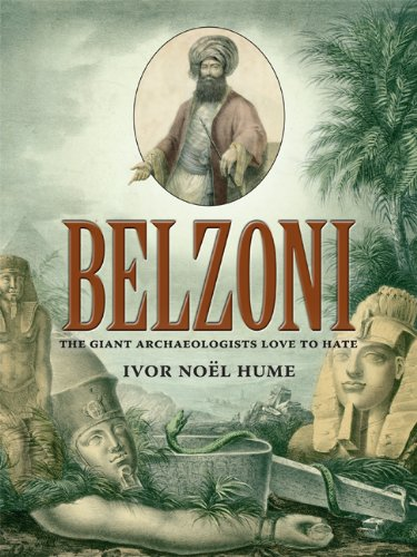 9780813931401: Belzoni: The Giant Archaeologists Love to Hate