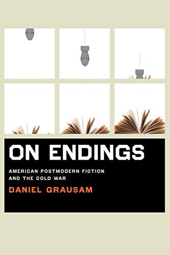 9780813931623: On Endings: American Postmodern Fiction and the Cold War