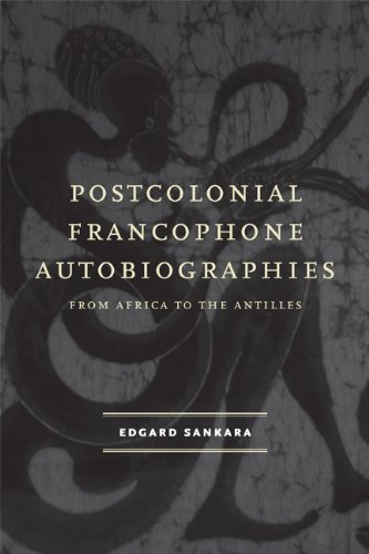 9780813931715: Postcolonial Francophone Autobiographies: From Africa to the Antilles (Modern Language Initiative)