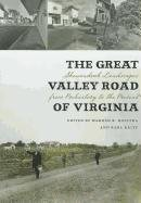 9780813931906: The Great Valley Road of Virginia: Shenandoah Landscapes from Prehistory to the Present (Center Books)
