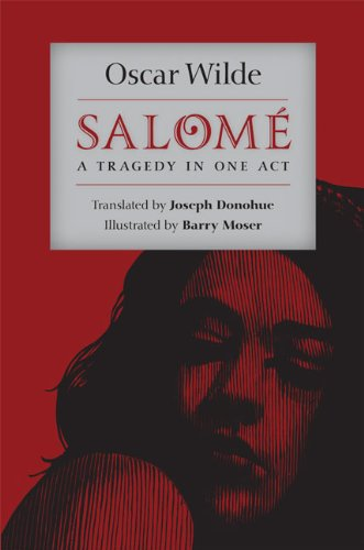 Salomé: A Tragedy in One Act: Wilde, Oscar
