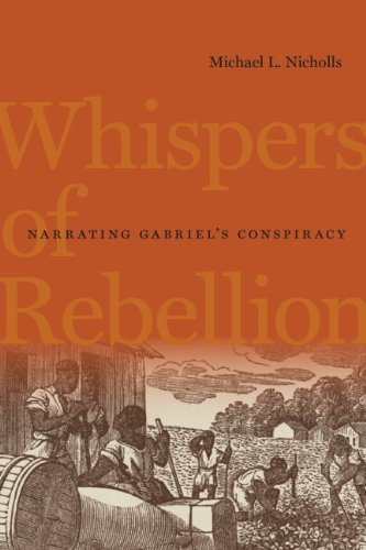9780813931937: Whispers of Rebellion: Narrating Gabriel's Conspiracy (Carter G. Woodson Institute Series)