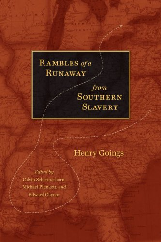 Rambles of a Runaway from Southern Slavery: Henry Goings (Hardback)