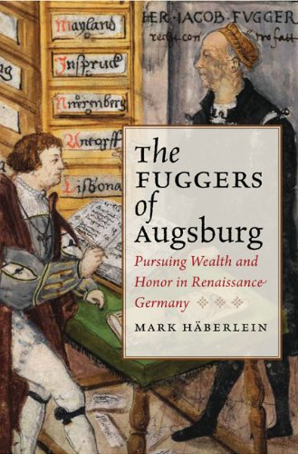 9780813932446: The Fuggers of Augsburg: Pursuing Wealth and Honor in Renaissance Germany