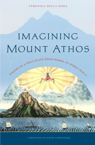 9780813932590: Imagining Mount Athos: Visions of a Holy Place, from Homer to World War II
