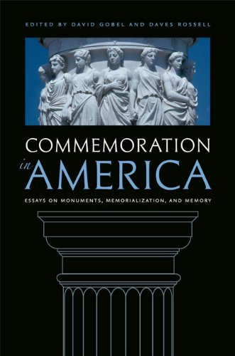 9780813933733: Commemoration in America: Essays on Monuments, Memorialization, and Memory