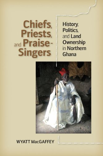 Chiefs, Priests, and Praise-Singers: MacGadffey