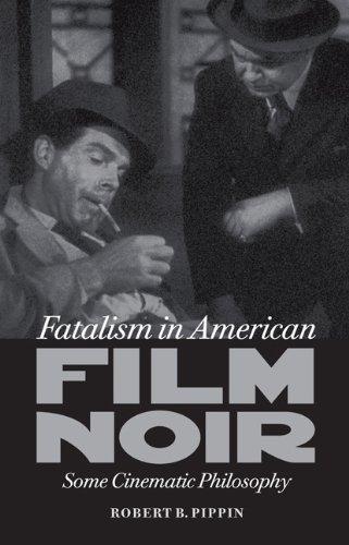 9780813934020: Fatalism in American Film Noir: Some Cinematic Philosophy