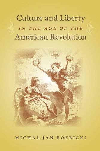 9780813934136: Culture and Liberty in the Age of the American Revolution (Jeffersonian America)