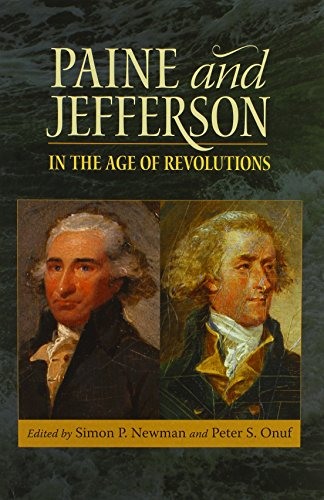 9780813934761: Paine and Jefferson in the Age of Revolutions (Jeffersonian America)