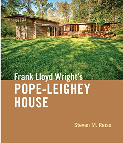 Frank Lloyd Wright's Pope-Leighey House (Hardcover): Steven M. Reiss
