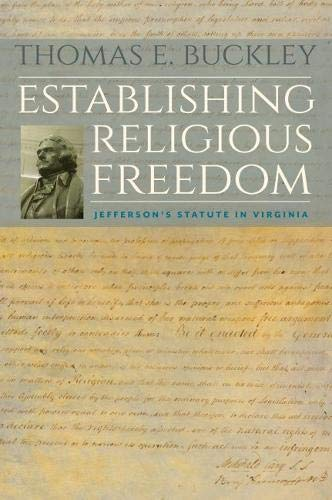 9780813935034: Establishing Religious Freedom: Jefferson's Statute in Virginia