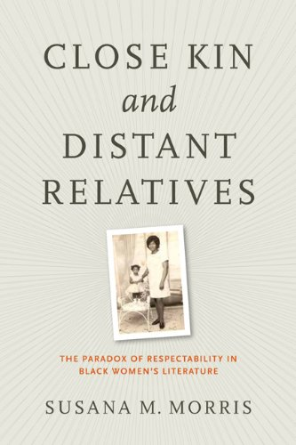 9780813935492: Close Kin and Distant Relatives: The Paradox of Respectability in Black Women's Literature (American Literatures Initiative)