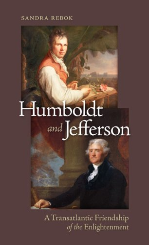 9780813935690: Humboldt and Jefferson: A Transatlantic Friendship of the Enlightenment