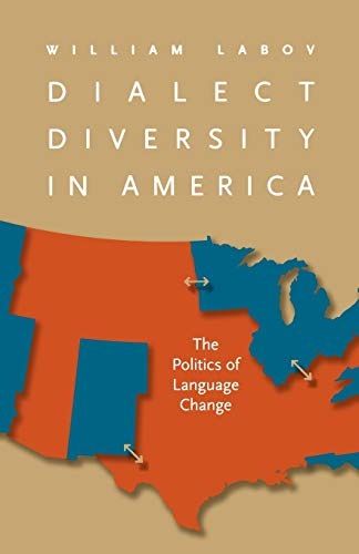 9780813935881: Dialect Diversity in America: The Politics of Language Change