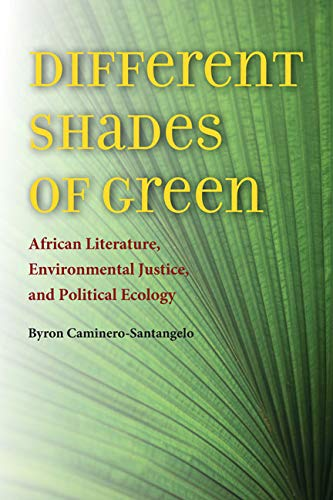 Different Shades of Green (Hardcover): Byron Caminero-santangelo