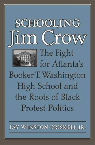 Schooling Jim Crow (Hardcover): Jay Winston Jr. Driskell