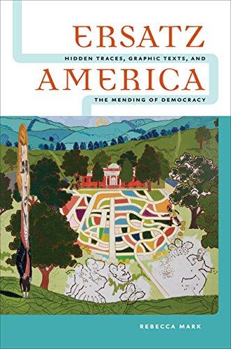 Ersatz America (Paperback): Rebecca Mark
