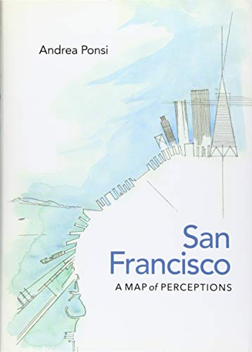 9780813936352: San Francisco: A Map of Perceptions (Page-Barbour Lectures)