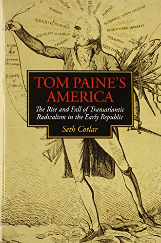 9780813936499: Tom Paine's America: The Rise and Fall of Transatlantic Radicalism in the Early Republic (Jeffersonian America)