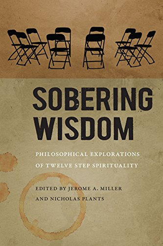 Sobering Wisdom (Paperback): Jerome A. Miller