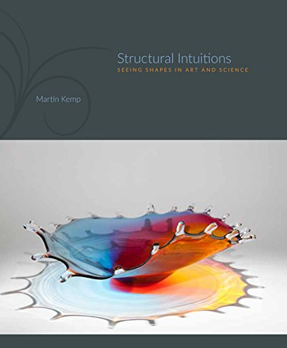Structural Intuitions: Seeing Shapes in Art and Science (Hardcover): Martin Kemp