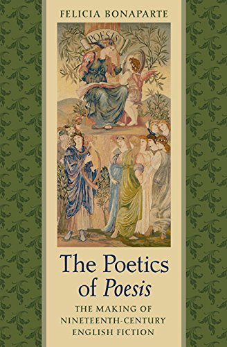 The Poetics of Poesis: The Making of Nineteenth-Century English Fiction (Hardback): Felicia ...