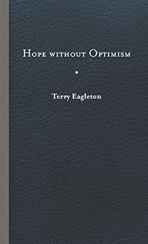 9780813937342: Hope Without Optimism