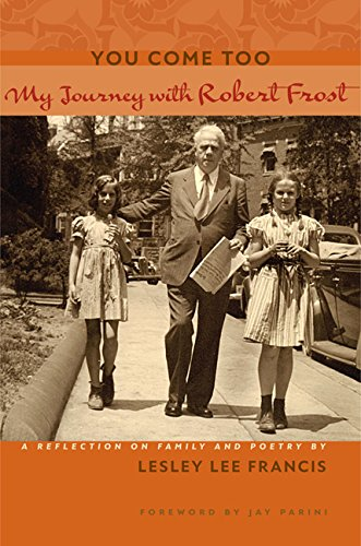 You Come Too: My Journey with Robert Frost (Hardcover): Lesley Lee Francis