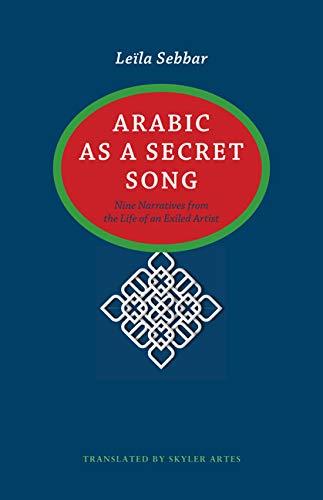 Arabic as a Secret Song (Hardcover): Leila Sebbar