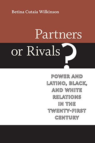 9780813937731: Partners or Rivals?: Power and Latino, Black, and White Relations in the Twenty-First Century (Race, Ethnicity, and Politics)