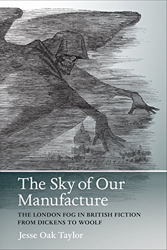 9780813937922: The Sky of Our Manufacture: The London Fog in British Fiction from Dickens to Woolf (Under the Sign of Nature)