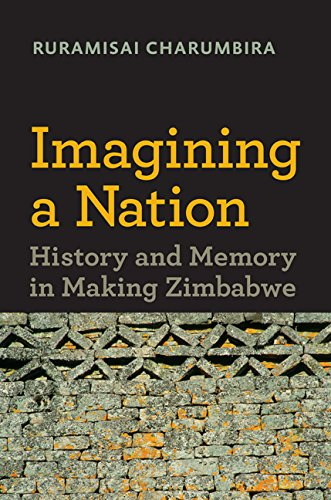 9780813938226: Imagining a Nation: History and Memory in Making Zimbabwe (Reconsiderations in Southern African History)