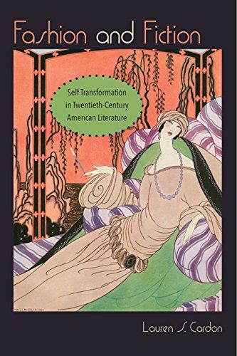 Fashion and Fiction: Self-Transformation in Twentieth-Century American Literature (Hardback): ...